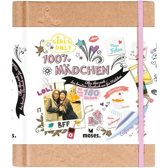 100% Mädchen - Alles über mich - das kreative Ideenbuch
