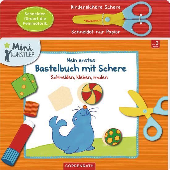 COPPENRATH Verlag - Mein erstes Bastelbuch mit Schere