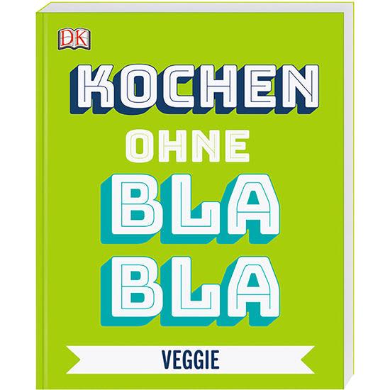 Kochen ohne Blabla Veggie