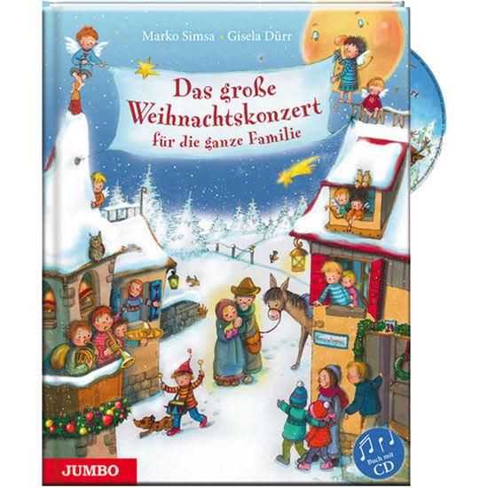 Musik-Bilderbuch Das große Weihnachtskonzert für die ganze Familie